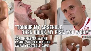 Tongue My Ass. Then Drink My Piss! 1